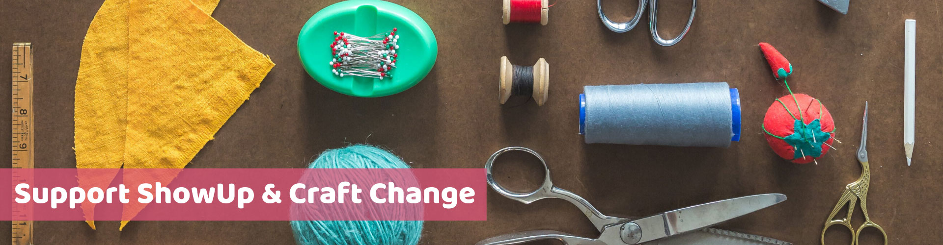 Support ShowUp & Craft Change